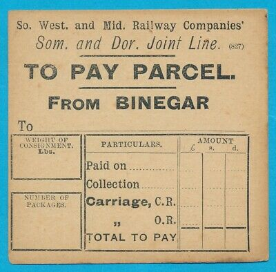 Somerset & Dorset Railway - TO PAY From BINEGAR - Parcel label