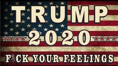 (3) President Donald Trump 2020 F* Your Feelings 5x3 Vinyl Car Stickers Decal