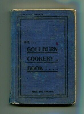 The Goulburn Cookery Book 1914