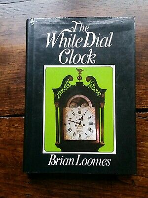 The White Dial Clock. Brian Loomes