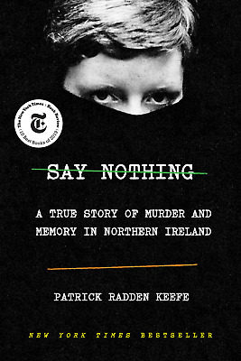 Say Nothing by Patrick Radden Keefe [ E-ß00K , PÐF , EPUβ , Кindle ]