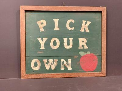 c. 1930s PICK YOUR OWN sign