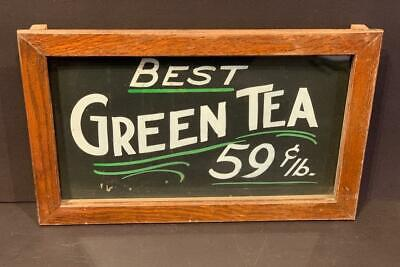 Early 20thc Country Store BEST GREEN TEA Sign