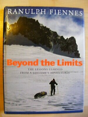 Signed Autographed Ranulph Fiennes Beyond the Limits Book Hardback