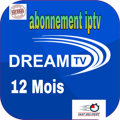 DREAM TV CODE 12 MOIS (m3u, Smart tv, tv Box, Android TV Box...) envoi 10 min