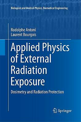Rodolphe Antoni / Applied Physics of External Radiation Exposure9783319839882