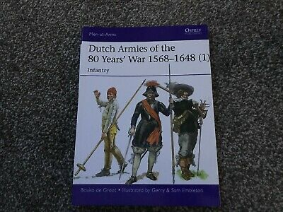 Osprey Men-at-Arms - Dutch Armies of the 80 Years' War 1568 - 1648 (1)