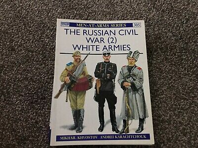 Osprey Men-at-Arms - The Russian Civil War (2) White Armies