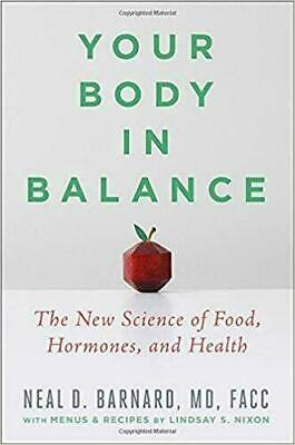 Your Body in Balance: The New Science of Food, Hormones (Digital 2020)