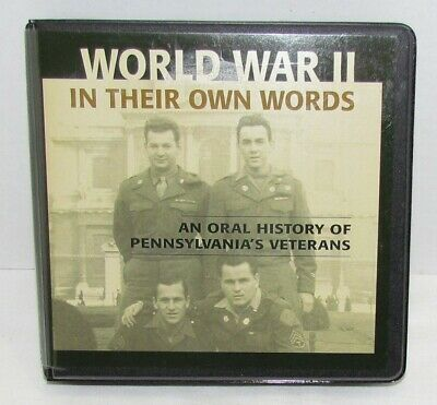World War II In Their Own Words An Oral History of PA Veterans Audiobook