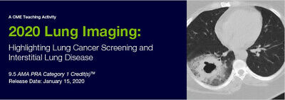 2020 Lung Imaging: Highlighting Lung Screening and Interstitial Lung Disease