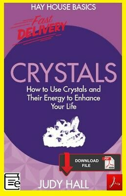 Crystals How to Use Crystals and Their Energy to Enhance Your Life Judy Hall 🔥