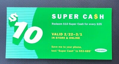 OLD Navy $10 SUPER Cash COUPON 2/22 - 3/1 2020 $10 Off $25! Online OR In STORE