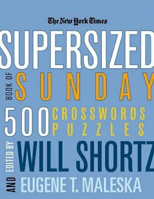 The New York Times Supersized Book of Sunday Crosswords: 50... by New York Times