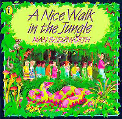 A Nice Walk in the Jungle by Nan Bodsworth RRP $14.99 - FREE Postage included