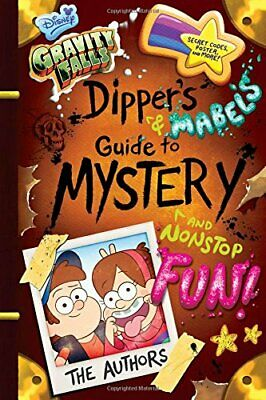 Gravity Falls Dipper's and Mabel's Guide to M... by Disney Book Group 1484710800