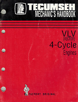 Tecumseh Vlv (Vector) 4-Cycle  Engine  Mechanics Handbook Shop Manual