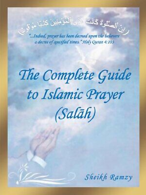 The Complete Guide to Islamic Prayer (Salah) by Ramzy, Sheikh Book The Cheap