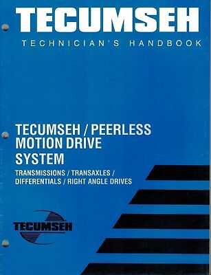 Tecumseh/Peerless Motion Drive Systems  Mechanics Handbook  Shop Manual 1996 Xx