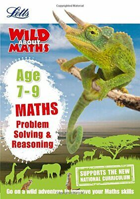 Maths - Problem Solving & Reasoning Age 7-9 by Letts KS2 and Melissa Blackwood P