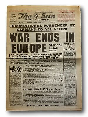 The Sun News Pictorial Newspaper Tuesday May 8 1945 War Ends In Europe Complete