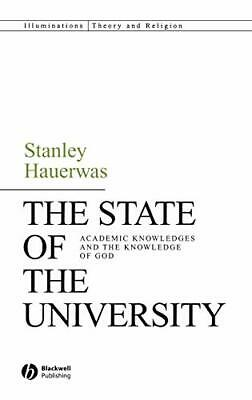 The State of the University: Academic Knowledge, Hauerwas, Hauerwas-,