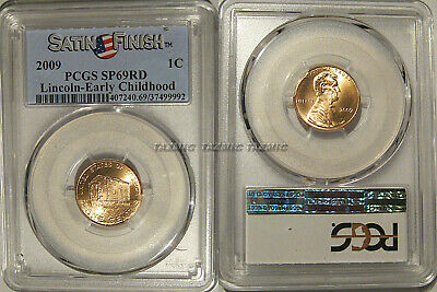 2009 P Lincoln Early Childhood 1c Cent PCGS SP69RD Satin Finish