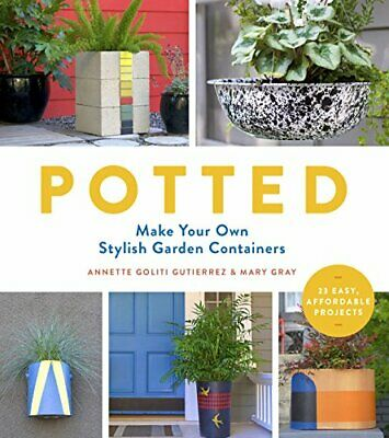 Potted by Gutierrez, Goliti, Annette Book The Cheap Fast Free Post