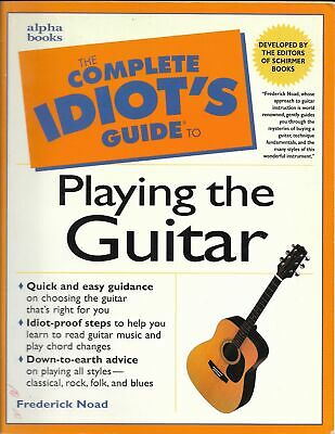 Complete Idiots Guide to Playing Guitar 1st Edition 1998 Method Book Noad