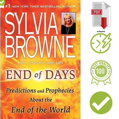 🔥End of Days Predictions and Prophecies About End of World Sylvia Browne🔥[PDF]