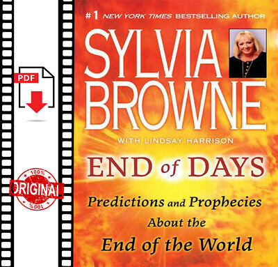 🔥🔥 End of Days Predictions and Prophecies End of world Sylvia Browne (P.D.F)