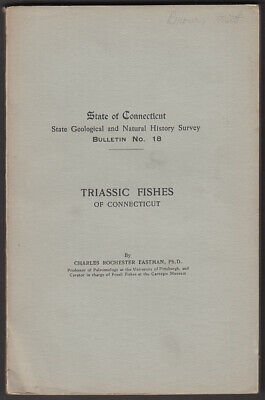 Eastman: Triassic Fishes of Connecticut Bulletin #18 1911