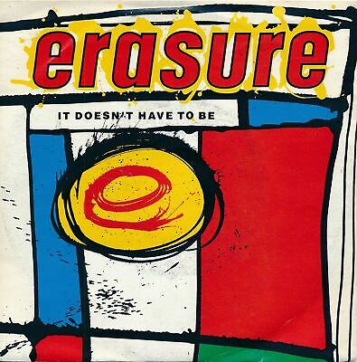 "It Doesn't Have To Be - Erasure - Single 7"" Vinyl 97/20"