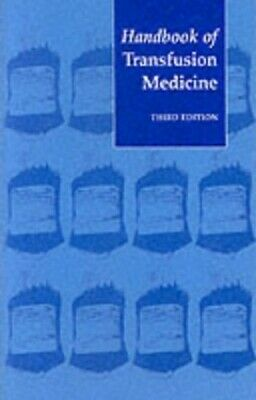 Handbook of Transfusion Medicine: Blood Transfusi... by Dept.of Health Paperback