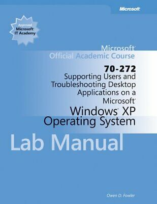 Supporting Users and Troubleshooting Desktop Applications on a Microsoft Windows