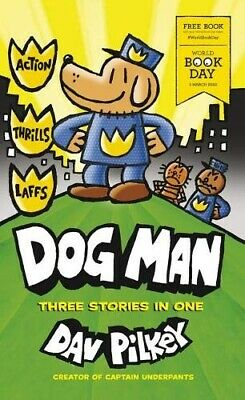 50X PACK - Dog Man Three Stories In One - World Book Day 2020 NEW