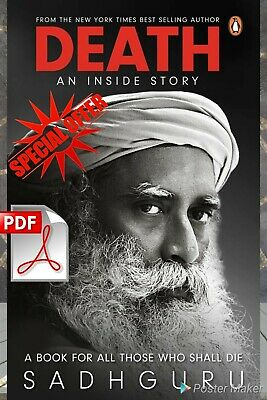 Death An Inside Story: A book for all those who shall die By Sadhguru PDF eboook