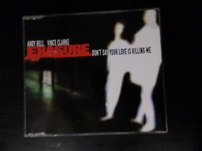Cd Single - Erasure - Don't Say Your Love Is Killing Me