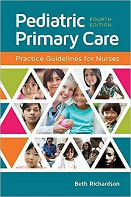 Pediatric Primary Care: Practice Guidelines for Nurses 4th Edition [P.D.F]