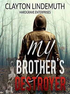 My Brother's destroyer by Clayton Lindemuth 🌟[P.D.F]🔥Fast Delivery🔥