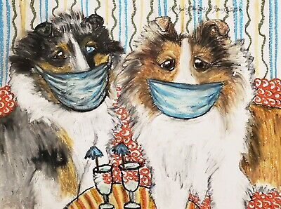 Sheltie in Quarantine 8x10 Art Print Collectible Artist KSams Shetland Sheepdog