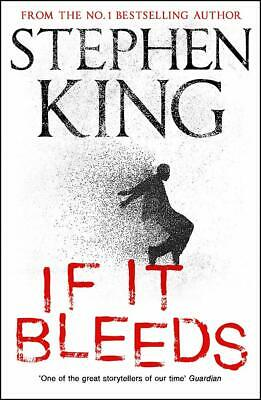 If It Bleeds: by  Stephen King New Hardback Book