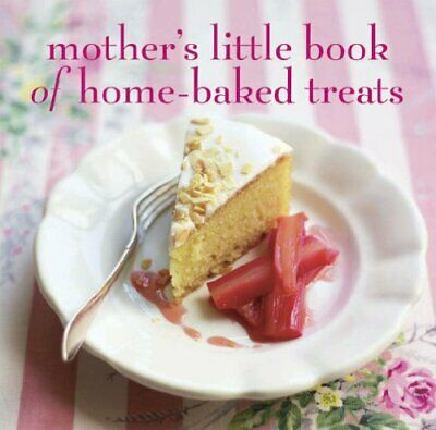 Mothers Little Book of Home-baked Treats (Baking), RPS, Used; Good Book