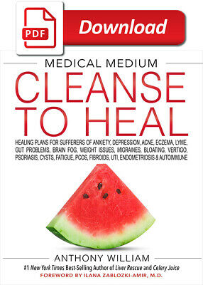 Medical Medium Cleanse to Heal by Anthony William (E-B O O K)⚡⚡FAST DELIVERY⚡⚡