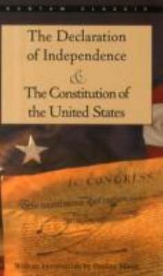 The Declaration of Independence and The Constitution of the United States [Banta