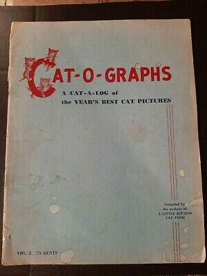 Cat-O-Graphs 1952 Best Pictures Of Cats Conducted By Cats Magazine+ Three Little