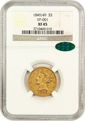 1849/49 $5 NGC/CAC XF45 (VP-001) - Liberty Half Eagle - Gold Coin