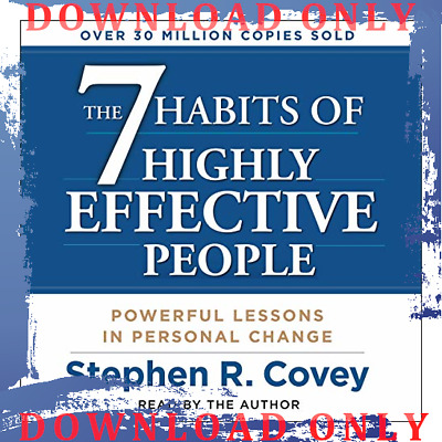 The 7 Habits of Highly Effective People - Stephen R. Covey (AUDI0B00K)