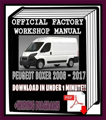 Download link Peugeot Boxer 2006 to 2017 PDF Workshop Service /& Repair Manual