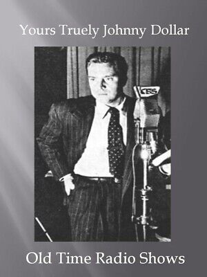 Yours Truly, Johnny Dollar ...100 Old Time Radio Shows on a single CD